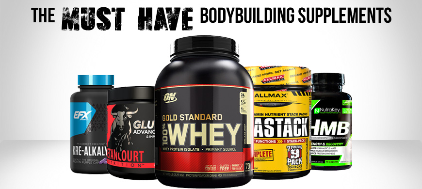 The Must Have Bodybuilding Supplements I Ll Pump You Up